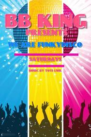 Saturdays We Are Funky disco at Bb king