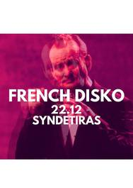 French Disko στο 'Συνδετήρα'
