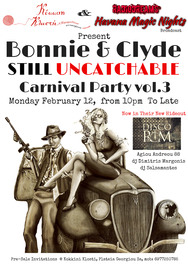 Bonnie & Clyde - Carnival Party at Disco Room