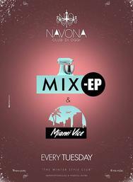 Mix-Ep & Miami Vice at Navona club di Oggi