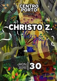 Christo Z at Centro Porto