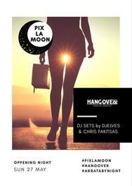 Pix la Moon at Hangover Club