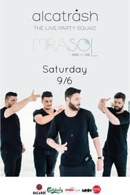 Alcatrash live at Mirasol
