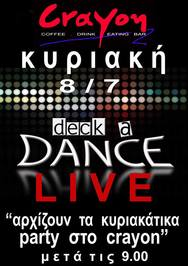 Deck a Dance Live at Crayon