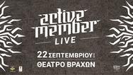 Active Member Live στο Θέατρο Βράχων