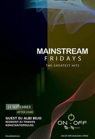 Mainstream Fridays - Dj Albi Bejo & T.Konstantopoulos at On - Off Μόνο Ελληνικά