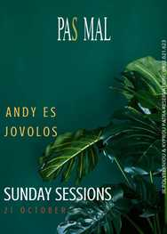 Andy Es & Jovolos - Sunday Sessions at Pas Mal