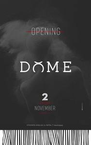 Opening Night at Dome Hall