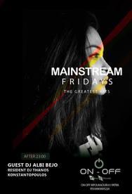 Mainstream Fridays at On - Off Μόνο Ελληνικά