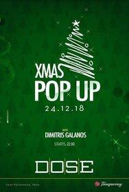 """Παραμονή Χριστουγέννων γιορτάζουμε με """"Pop Up"""" στο Dose!"""