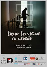 Προβολή Ταινίας 'How to Steal a Chair' στο Πάνθεον