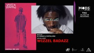 Wizzel Badazz x Puta Madre at Mods
