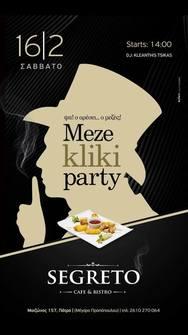 Mezekliki party στο Segreto