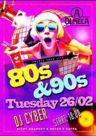 Afternoon party 80s & 90s by Dj Cyber at A.Olmeca
