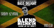 Bass Delight feat. Blend Mishkin at Mods Club