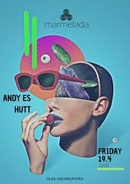 Andy Es & Hutt at Marmelada