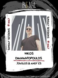 Nikos Diamantopoulos, Jovolos & Andy Es - Sunday Sessions at Pas Mal