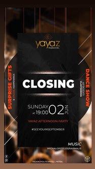 Closing Party at Yayaz