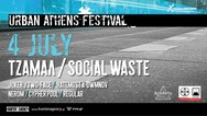 Τζαμάλ, Social Waste & more at Urban Athens Festival