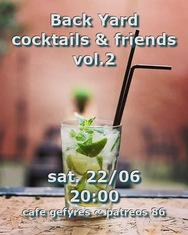 Back Yard Cocktails & Friends στο Καφέ Γέφυρες