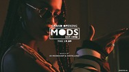 Opening Party at Mods Club