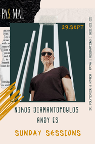 Nikos Diamantopoulos & Andy Es Sanday - Sessions at Pas Mal