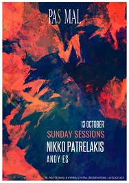 Nikko Patrelakis & Andy Es - Sunday Sessions at Pas Mal