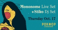 Mononome & Stiko at Ροκφόρ