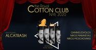 Τhe Cotton Club - NYE Reveillon Party at Royal