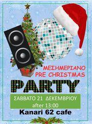 Μεσημεριάτικο Pre Christmas Party στο Kanari 62 cafe