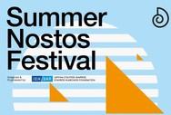 Summer Nostos Festival 2020 στo Κέντρο Πολιτισμού Ίδρυμα Σταύρος Νιάρχος
