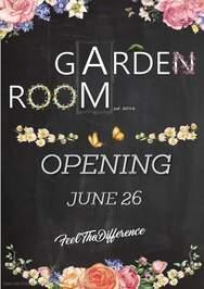 Opening at Garden Room