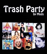 Up - Έξω Trash Party at Mods Club