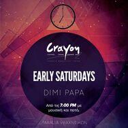 Early Saturdays at Crayon