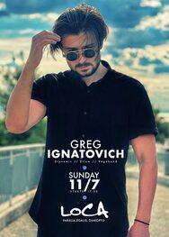 Greg Ignatovich at Loca Beach Club