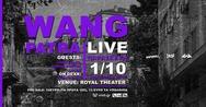 Wang Live at Royal Theater
