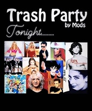 Trash Party at Mods
