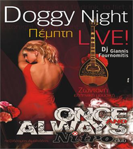Doggy Night @ Nitro Club | ΠΕΜΠΤΗ 19-1 Τα Λέμε Ελληνικά Τιμή ποτού 5 Ευρώ