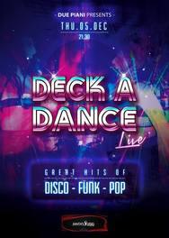 Deck a Dance live στο Due Piani