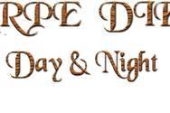 Carpe Diem - Day & Night