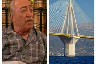 Όταν η γέφυρα Ρίου - Αντιρρίου είχε γίνει αιτία τσακωμού στα