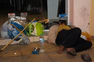 Μεγαλώνει ο αριθμός των αστέγων στους δρόμους της Πάτρας