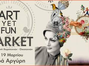 Art yet Fun Market - Xειροτεχνών και Oικοτεχνών στην Αγορά Αργύρη