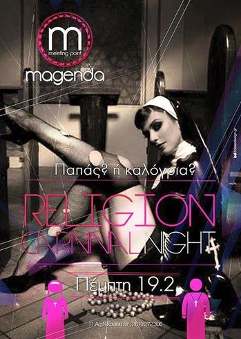 Religion carnival night στο Magenda