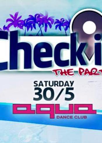 Check in the party στο Aqua