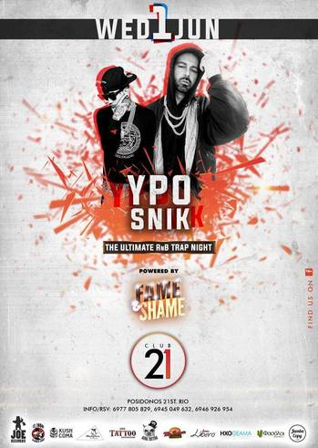 YPO & SNIK - Fame n Shame at Club 21