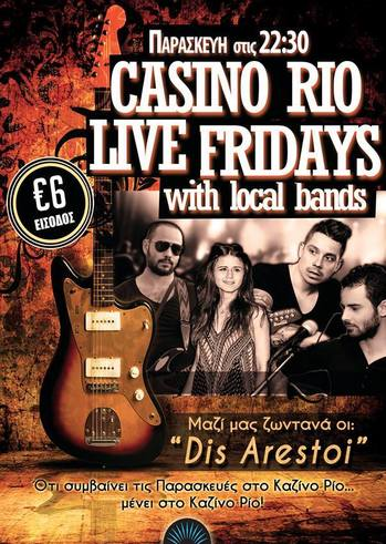 Casino Rio Live Fridays with Dis Arestoi