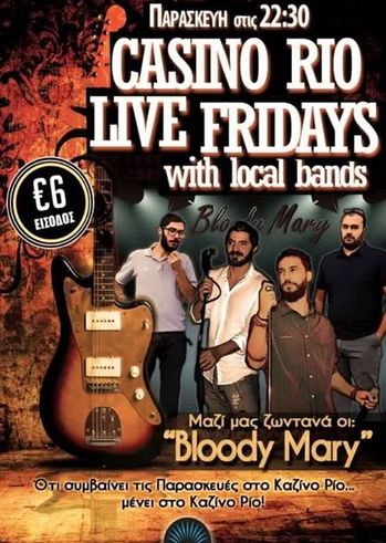 """Casino Rio Live Fridays with """"Bloody Mary"""""""