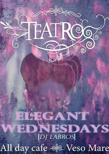 Elegant Wednesdays στο Teatro