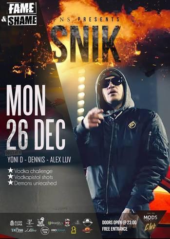 Snik x Fame n Shame at Mods Club